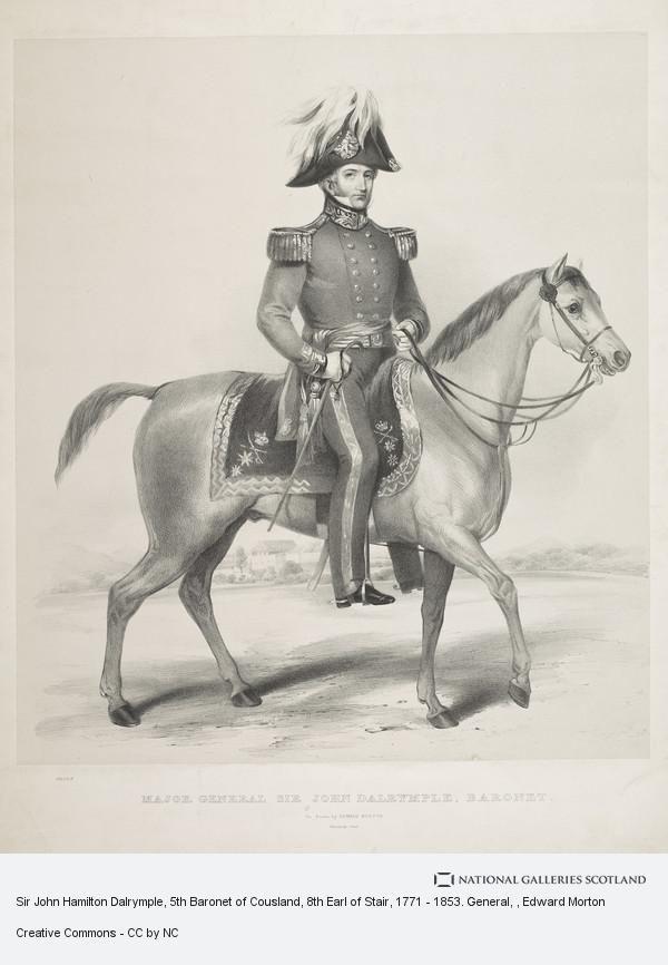 Sir John Hamilton Dalrymple, 5th Baronet of Cousland, 8th Earl of Stair, 1771 - 1853. General