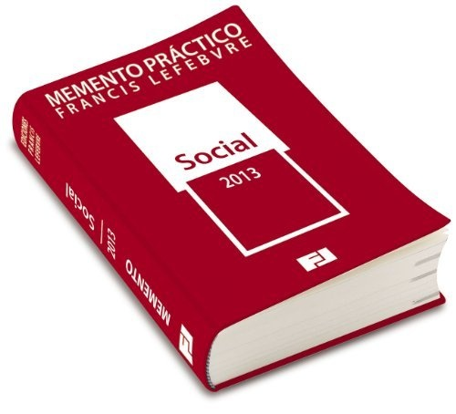 Memento práctico social 2013 (Mementos Practicos) de Francis Lefebvre. Máis información no catálogo: http://kmelot.biblioteca.udc.es/record=b1495892~S1*gag