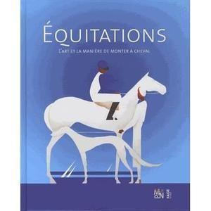 Equitations, l'art et la manière de monter à cheva - Achat / Vente livre Collectif Fage Editions Parution 03/07/2014 pas cher - Soldes* dès le 10 janvier Cdiscount