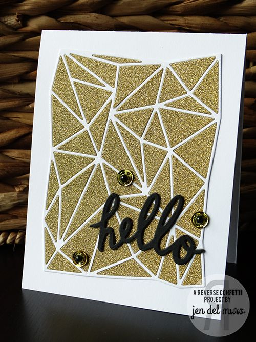 Card by Jen del Muro. Reverse Confetti/Confetti Cuts: Geometric Background and Fancy Words. Friendship card. Encouragement card. Heat Embossing.: