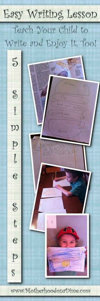 Easy Writing Lesson:  5 Simple Steps to Teach Your Child to Write & Enjoy It, Too!