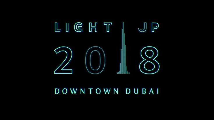 Another World Record Endeavor: Dubai's 'Light Up 2018'