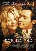 "Kate and Leopold - I loved it when her brother said Leopold was ""never out of character"" -- he was a budding actor and thought Leopold had a great accent and was acting 24/7.  I just LOVED this movie."