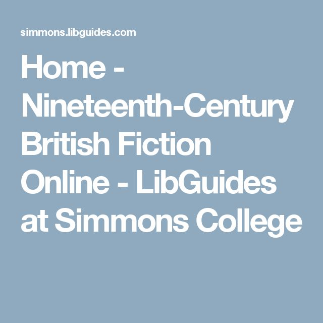 Home - Nineteenth-Century British Fiction Online - LibGuides at Simmons College