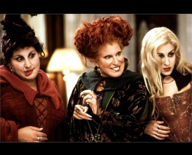 "Sanderson Sisters. ""We'll be younger in the morning..."""