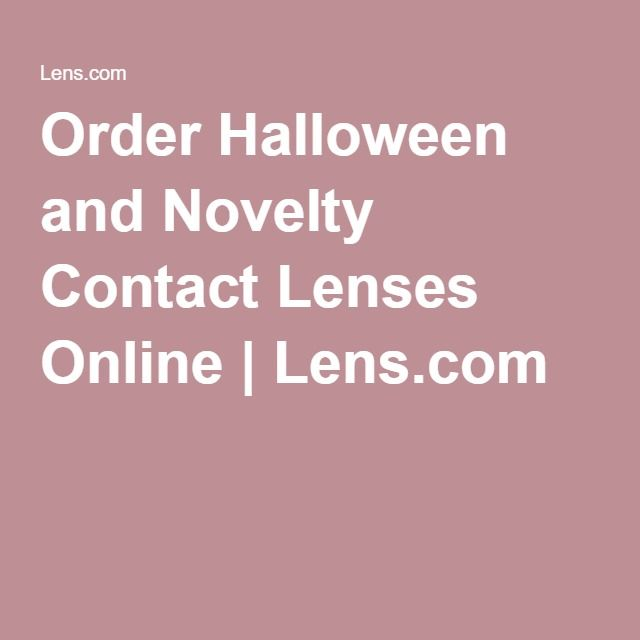 Order Halloween and Novelty Contact Lenses Online | Lens.com - prescription required!