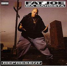 Represent is the debut album by rapper Fat Joe then known as Fat Joe da Gangsta. Joe started his first single Flow Joe.
