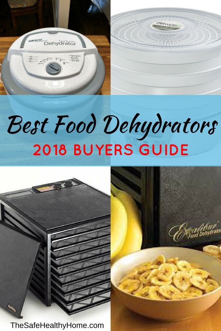 Best Food Dehydrator 2019 Best Food Dehydrators: 2019 Buyers Guide | Dehydrators | Best food