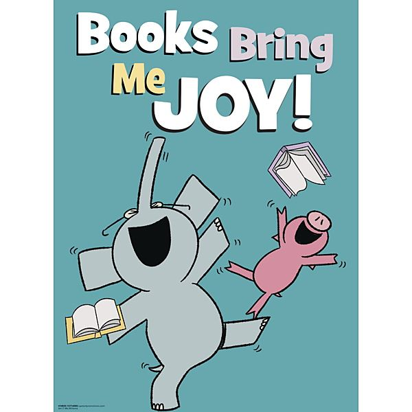 "Mo Willems Elephant & Piggie Books Bring Me Joy! Poster 23""x17"" $5.95"