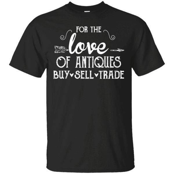 Hi everybody!   For The Love of Antiques Buy Sell Trade Tshirt https://lunartee.com/product/for-the-love-of-antiques-buy-sell-trade-tshirt/  #ForTheLoveofAntiquesBuySellTradeTshirt  #For #The #Love #ofAntiquesBuyTrade #Antiques