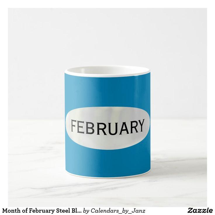 Month of February Steel Blue Coffee Mug by Janz