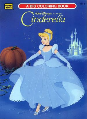 Walt Disneys Cinderella Coloring Book 1991 A Big By Golden Books