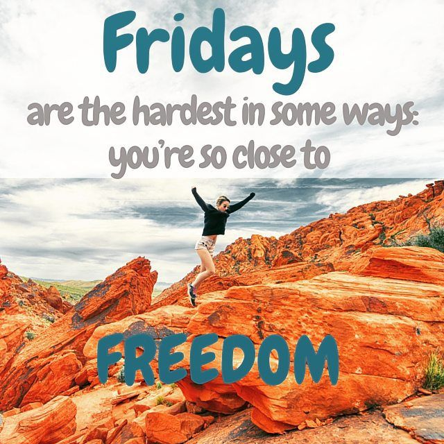 Closer to freedom! #weekend #Friday #freedom #positive #friends  #nothinking #relax #Saturday #Sunday #October