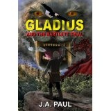 Gladius and the Bartlett Trial (The Gladius Adventure Series) (Kindle Edition)By J. A. Paul