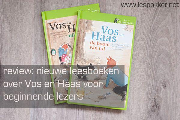 Review: Leren lezen met Vos en Haas! - jufBianca.nl - Sylvia Vanden Heede - beginnende lezers - vanaf AVI-start