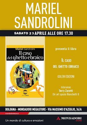 Mariel Sandrolini: sabato 23 aprile mondadori bologna