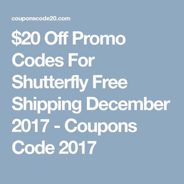 $20 Off Promo Codes For Shutterfly Free Shipping December 2017 - Coupons Code 2017