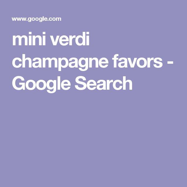 mini verdi champagne favors - Google Search
