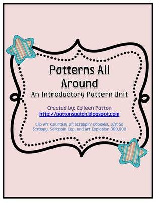 Patterns All Around Unit from PattonsPatch on TeachersNotebook.com (49 pages)
