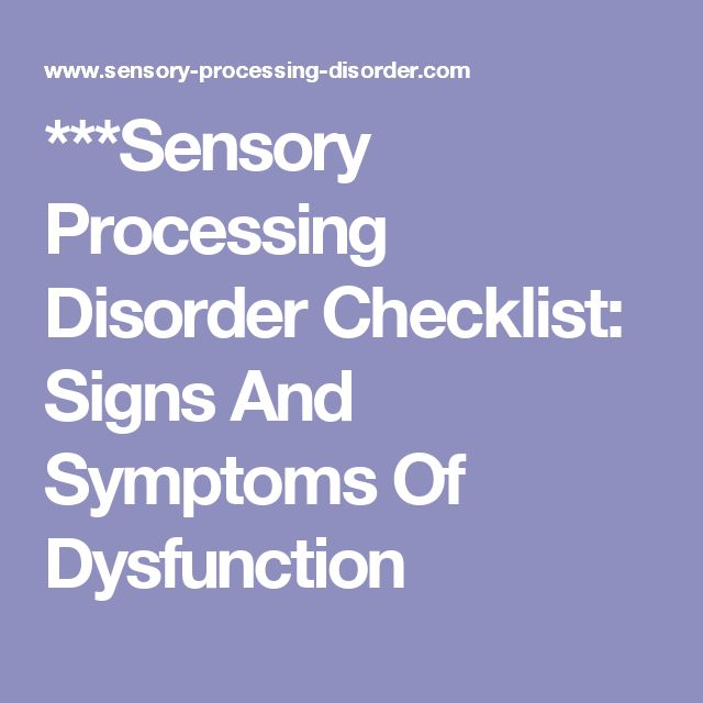 ***Sensory Processing Disorder Checklist: Signs And Symptoms Of Dysfunction