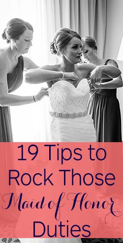 19 Tips to Rock Those Maid of Honor Duties | Member Board ...