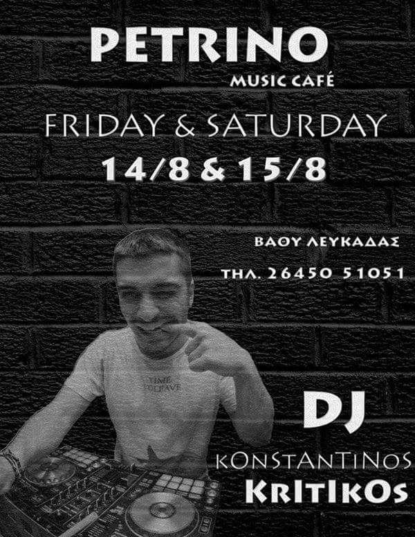 Dj Konstantinos Kritikos at Petrino Music Cafe