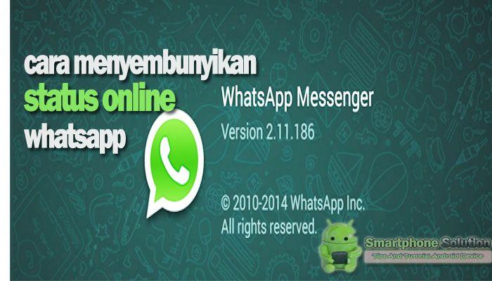cara menyembunyikan online whatsapp