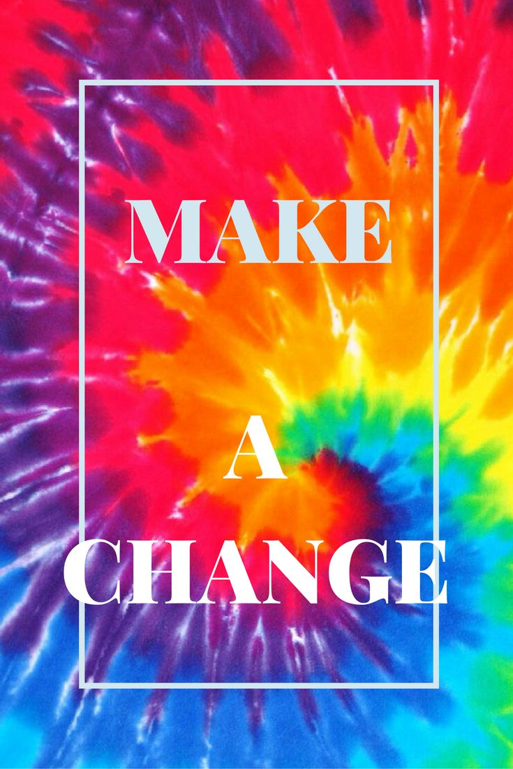 a unique iphone wallpaper made with Canva inspirational hippy tie dye make a change tumblr