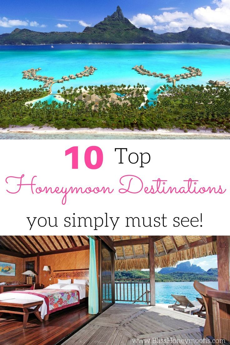 wow, these top 10 honeymoon destinations ideas are fabulous. it's so