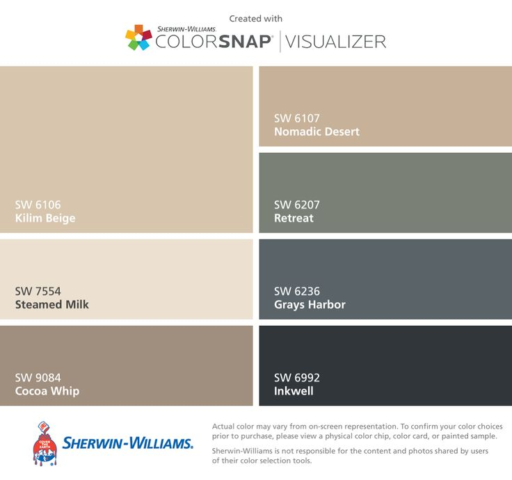 I found these colors with ColorSnap® Visualizer for iPhone by Sherwin-Williams: Kilim Beige (SW 6106), Steamed Milk (SW 7554), Cocoa Whip (SW 9084), Nomadic Desert (SW 6107), Retreat (SW 6207), Grays Harbor (SW 6236), Inkwell (SW 6992).