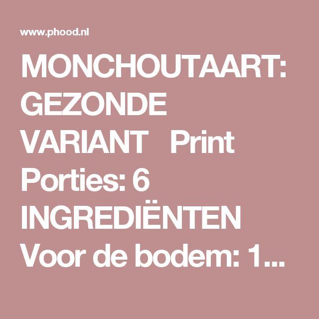 MONCHOUTAART: GEZONDE VARIANT  Print Porties: 6 INGREDIËNTEN Voor de bodem: 100 gram havermoutmeel (dit is fijngemalen havermout, zelf te maken in een keukenmachine, maar ook te koop bij supermarkten en bio-winkels), maar gewone havermout moet ook wel lukken 2 el kokosolie 2 el honing 1 tl koekkruiden of kaneel (of meer naar smaak, ik gebruikte 2 tl koekkruiden) snufje zout Voor de vulling: 250 gram Griekse yoghurt of magere kwark 2 el honing of 8 druppels vloeibare stevia 3 blaadjes…