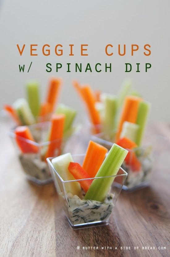 Easy Appetizer!  Veggie Cups w/Spinach Dip-Butter With a Side of Bread #recipe