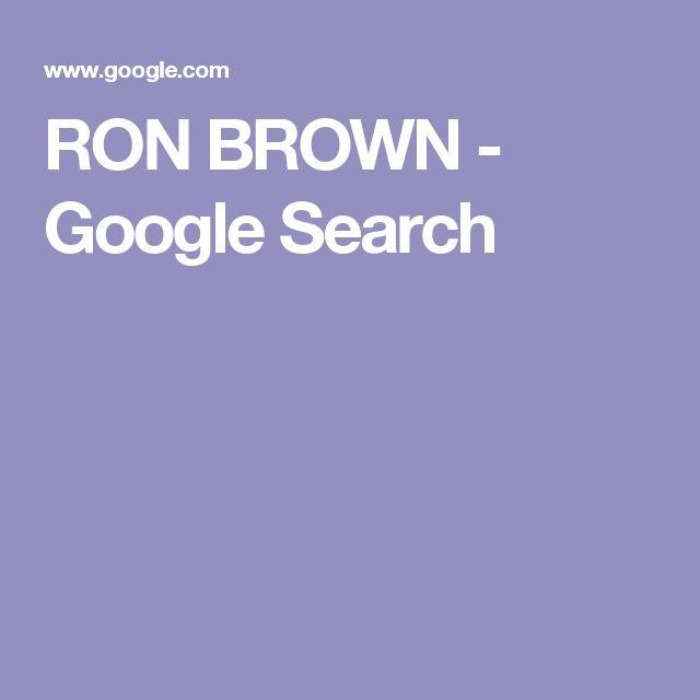 RON BROWN - Google Search