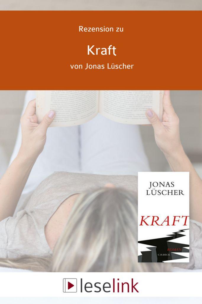 Jonas Lüscher, Kraft, Deutscher Buchpreis, aktuelle Literatur, Rezension, Bücher