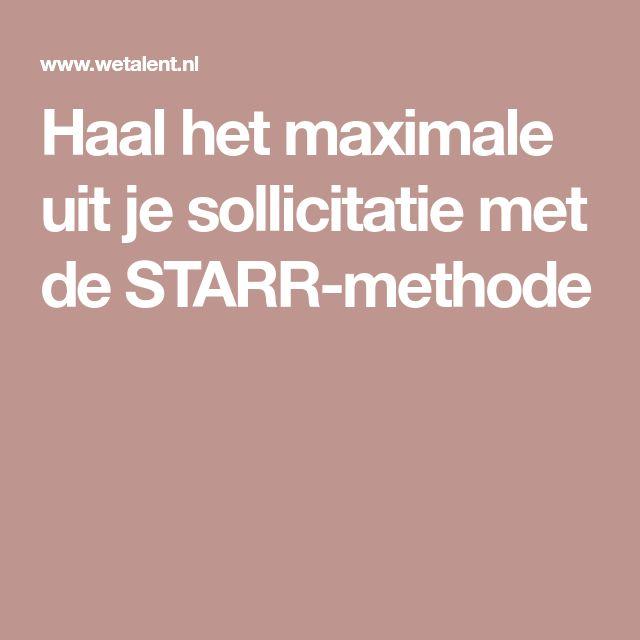Haal het maximale uit je sollicitatie met de STARR-methode