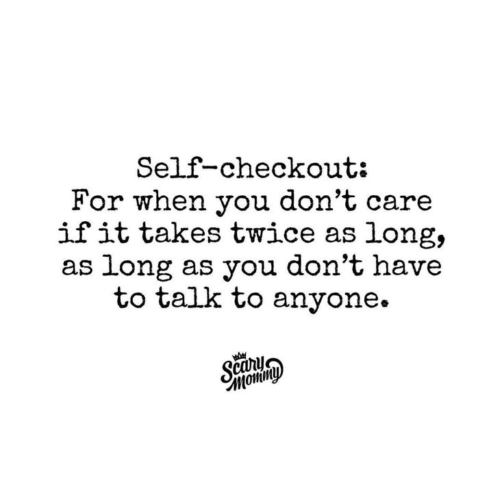 "Scary Mommy on Instagram: ""The self-checkout is an introvert litmus test."""