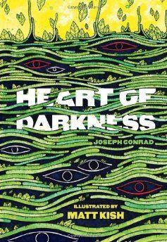 Matt Kish's illustrated edition of Joseph Conrad's novel Heart Of Darkness
