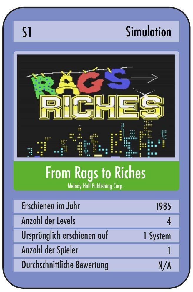 Heute kümmere ich mich mal um den Urvater der Sims:Rags to Riches. Diesmal wird der Artikel umfangreicherals üblich, da das World Wide Web fast keine Infos über dieses Spiel ausspuckt (Nicht ein mal ein Cover konnte ich auftreiben). Rags to Riches erschien 1985 für den guten, alten Commodore64. Es wurde mutmaßlich von Bob Keener entwickelt(zumindest …