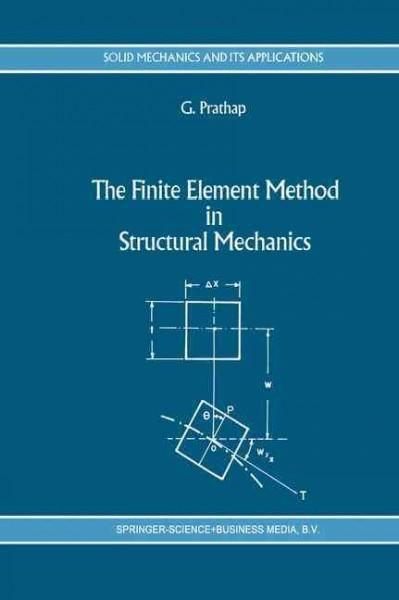 The Finite Element Method in Structural Engineering