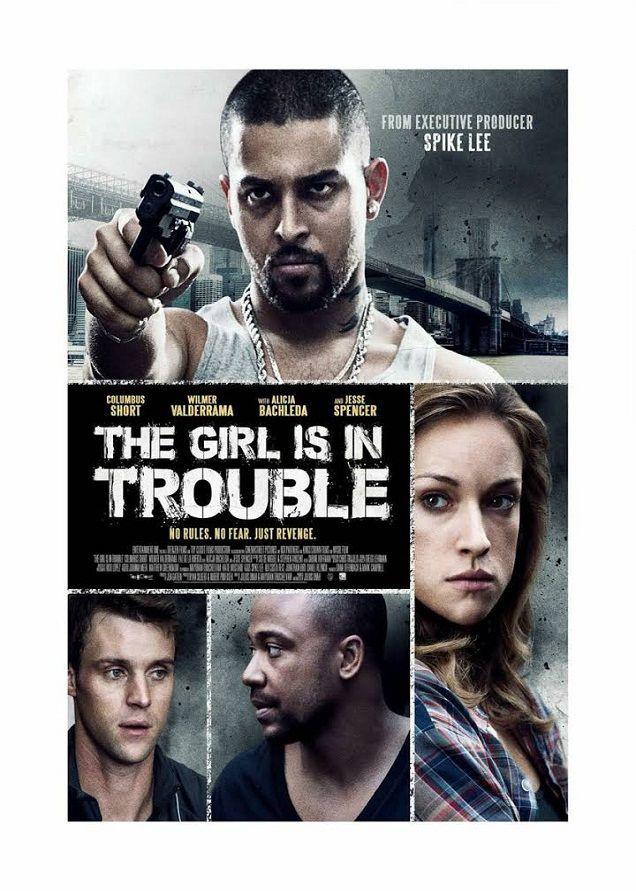دانلود فیلم The Girl Is In Trouble 2015 - http://www.1media1.org/%d8%af%d8%a7%d9%86%d9%84%d9%88%d8%af-%d9%81%db%8c%d9%84%d9%85-the-girl-is-in-trouble-2015/