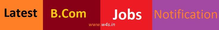 Upcoming B.Com Jobs recruitment 2017 Form, Latest B.Com Vacancy Notification, Govt Jobs after B.Com, Commerce Jobs Notification 2017