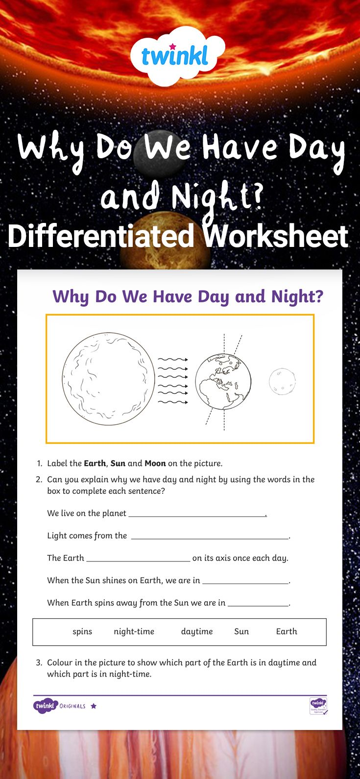Why Do We Have Day And Night Differentiated Worksheets Astronomy Lessons Earths Rotation Activities Differentiation Activities