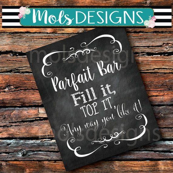 INSTANT DOWNLOAD PARFAIT Bar Yogurt Fruit Fill It Top It Any way you like 8x10 Sign Bridal Brunch Tea Party Chalkboard Wedding Baby Shower
