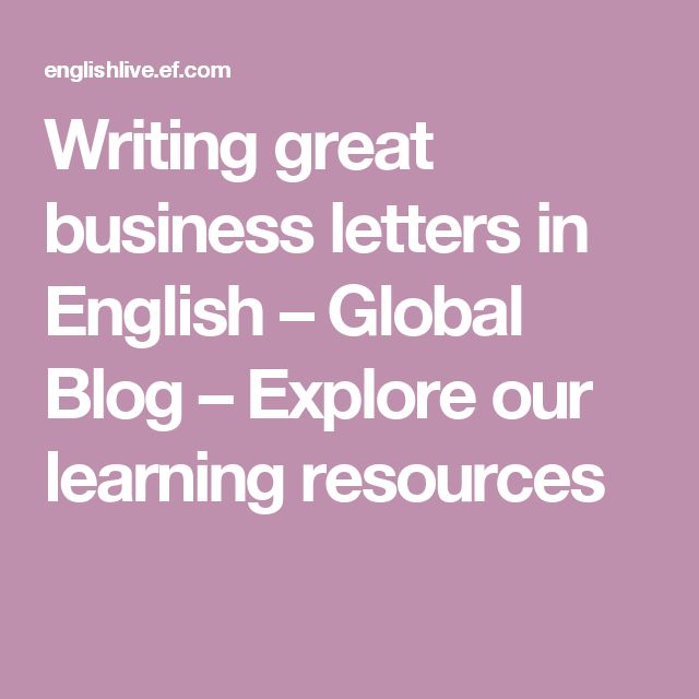 WritinggreatbusinesslettersinEnglish–GlobalBlog–Exploreourlearningresources