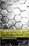 Summer with Sam: BOOK TWO FROM THE CRACK-UP CHRONICLES
