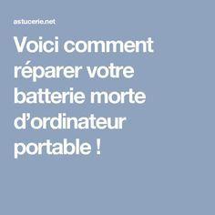 Voici comment réparer votre batterie morte d'ordinateur portable !