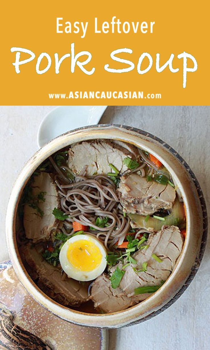 Easy Leftover Pork Soup