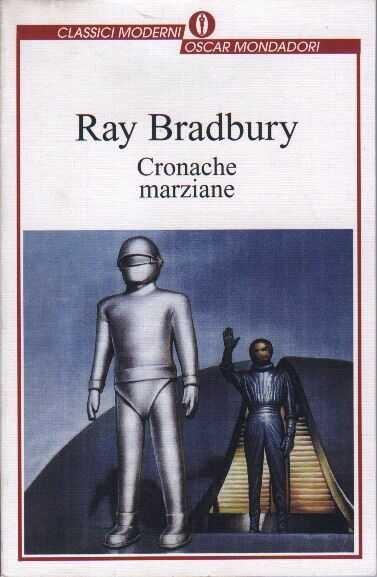 """Ray Bradbury """"Cronache Marziane"""""""