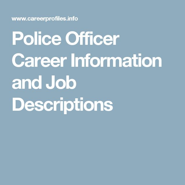 Police Officer Career Information and Job Descriptions