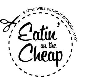 Eatin' on the Cheap